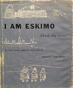 I Am Eskimo, Aknik My Name: Paul Green, aided