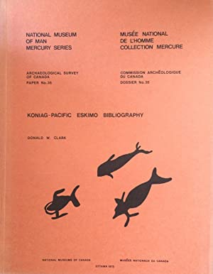 Koniag-Pacific Eskimo bibliography: Clark, Donald W.