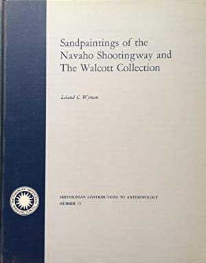 Sandpaintings of the Navaho Shootingway and the: Wyman, Leland C