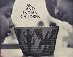 Art and Indian Children. No 1 Pima Papago Apache