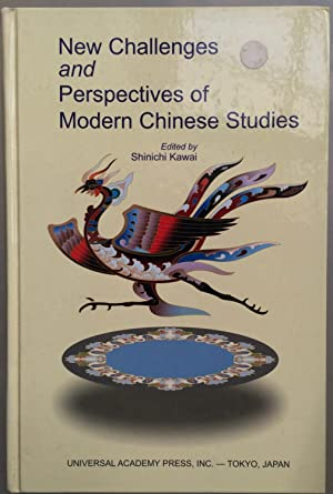 New Challenges and Perspectives of Modern Chinese Studies [Frontiers science series, no. 52.]