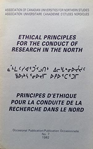 Ethical principles for the conduct of research in the North = Principes d'éthique pour la conduit...