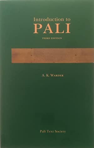 Introduction to Pali : A Primer and: Warder, A. K.