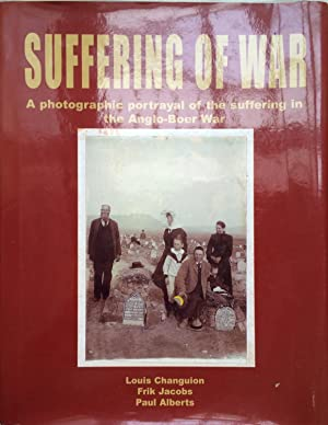 Suffering of war : a photographic portrayal of the suffering in the Anglo-Boer War emphasising th...
