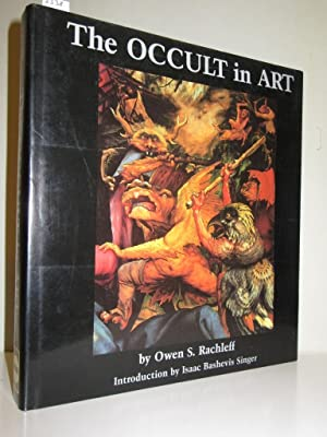 The Occult in Art. Introduction by Isaac: Rachleff, Owen S.: