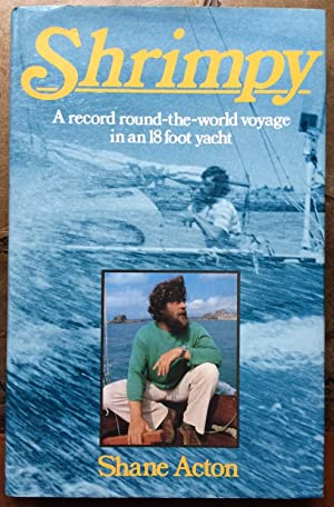 Shrimpy: A Record Round-the-world Voyage in an: Shane Acton