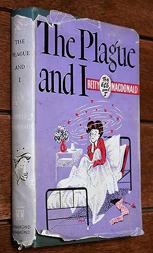 The Plague And I: Betty Macdonald