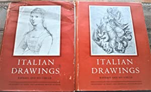 ITALIAN DRAWINGS In The Department Of Prints And Drawings In The British Museum Raphael And His C...