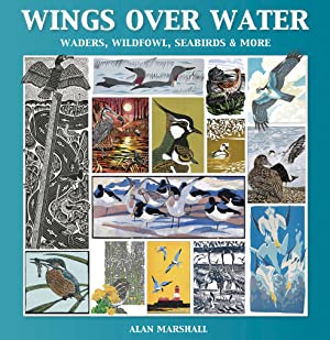 Wings Over Water: waders, wildfowl, seabirds & more