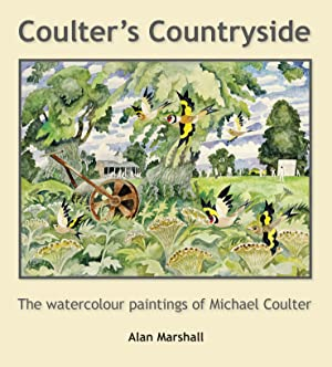 Coulter's Countryside: the watercolour paintings of Michael Coulter