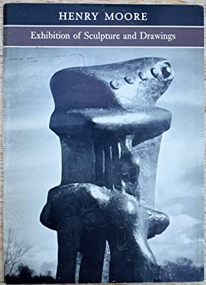 HENRY MOORE Exhibition Of Sculpture And Drawings [Asmolean Museum 1962]