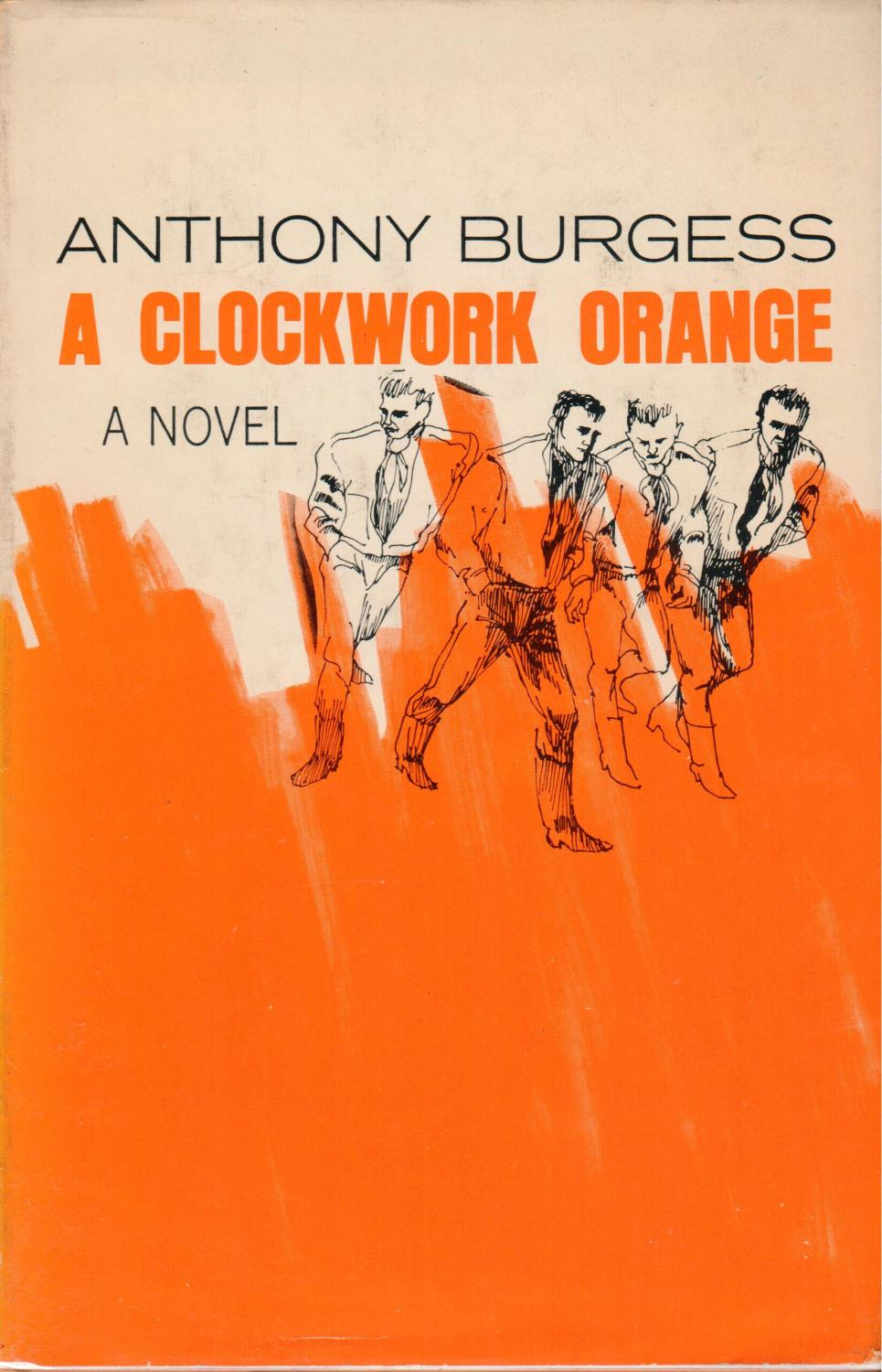 understanding the youth in a clockwork orange a novel by anthony burgess A clockwork orange summary anthony burgess and characters so you can understand them on your burgess's most memorable novel, a clockwork orange.