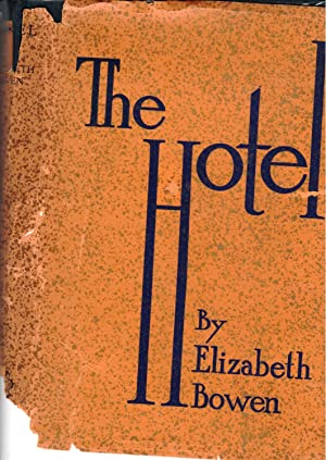 The Hotel: Elizabeth Bowen