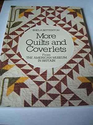 More Quilts and Coverlets