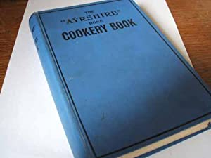The Ayrshire Home Cookery Book