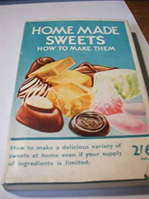 Home made Sweet how to make Them