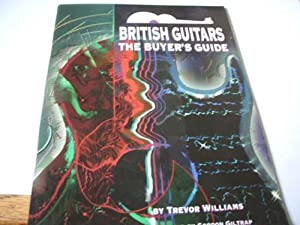 British Guitars : The Buyers Guide