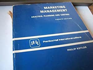 Marketing Management : Analysis, Planning and Control: Philip Kotler