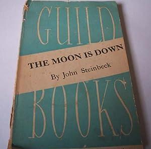 The Moon is Down,: John Steinbeck