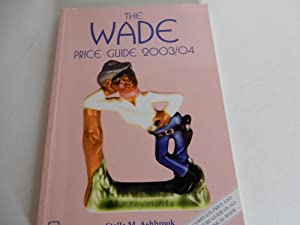 The Wade Price Guide 2003/04