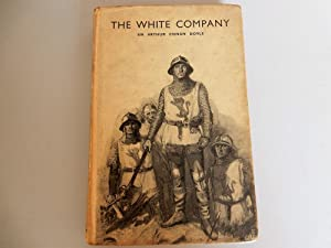 The White Company: Doyle,Arthur Conan