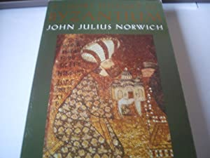 A Short History of Byzantium: John Julius Norwich