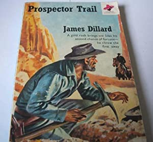 Prospector Trail: James Dillard