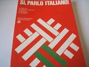 Si Parlo Italiano: Katerinov,K / M.C. Boriosi Katerinov / L.Berrattini / P.Di Gregorio / ...