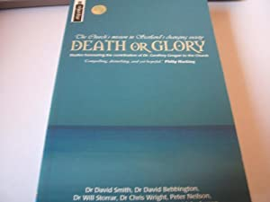 Death or Glory : The Church's Mission: Dr.David Smith, Dr