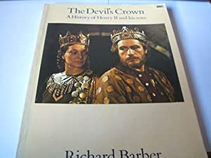 The Devils Crown - A History of Henry II and his Sons: Richard Barber