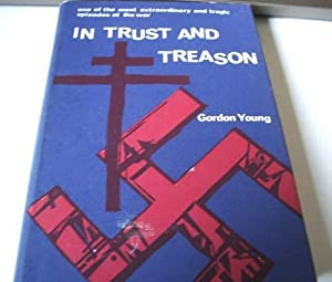 In Trust and Treason : The Strange: Gordon Young