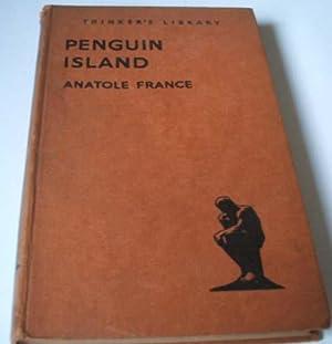 Penguin Island: Anatole France Translated