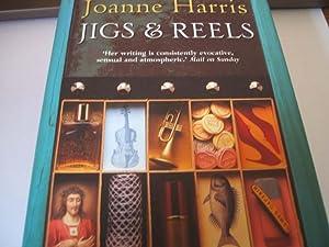 Jigs & Reels: Joanne Harris