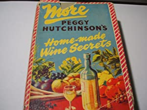 More Homemade Wine Secrets