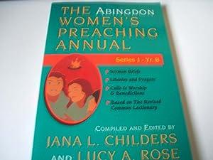 The Abingdon Womens Preaching Annual: Jana L.Childers &