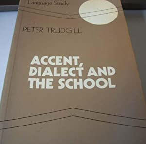 Accent,Dialect and the School