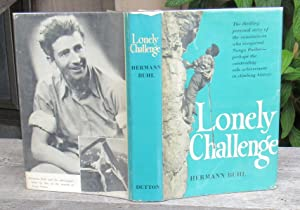 THE LONELY CHALLENGE -- First Edition: Buhl, Hermann
