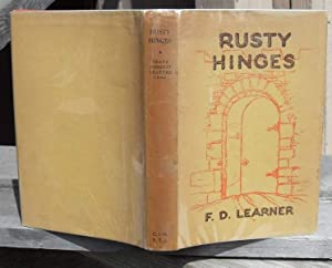 Rusty Hinges A Story of Closed Doors: Learner, Frank Doggett