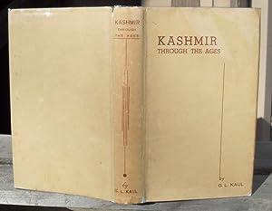 Kashmir Through The Ages (5000 B.C. To: Kaul, Gwasha Lal