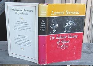 The Infinite Variety Of Music -- FIRST: Bernstein, Leonard