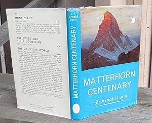 Matterhorn Centenary: Lunn, Arnold