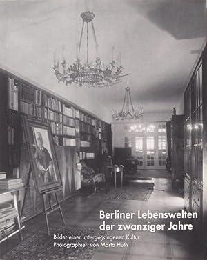 Berliner Lebenswelten der zwanziger Jahre Bilder einer: Berlin. Bauhaus Archiv