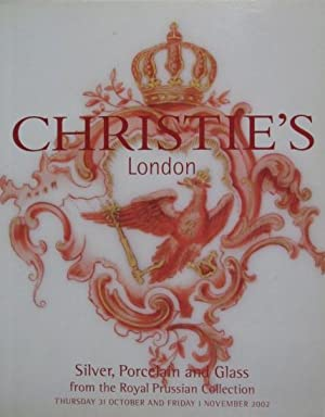 Silver, Porcelain and Glass from the Royal Prussian Collection [Auction 10/31-11/1, 2002:...