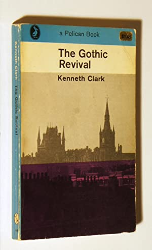 The Gothic revival : an essay on the history of taste
