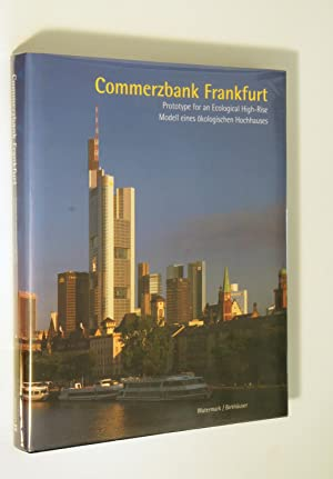 Commerzbank Frankfurt: Prototype for an Ecological High-rise: Colin Davies: Ian