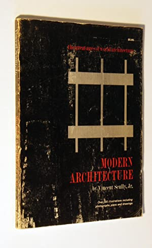 Modern architecture: The Architecture of Democracy, (The: Scully, Vincent Joseph
