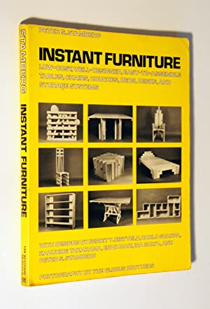 Instant Furniture: Low-cost, Well Designed, Easy-to-assemble Tables,: Stamberg, Peter S.
