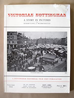 Victorian Nottingham: A Story in Pictures. Volume One (1).