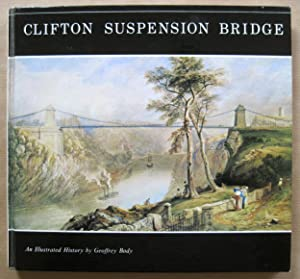 Clifton Suspension Bridge: An Illustrated History.