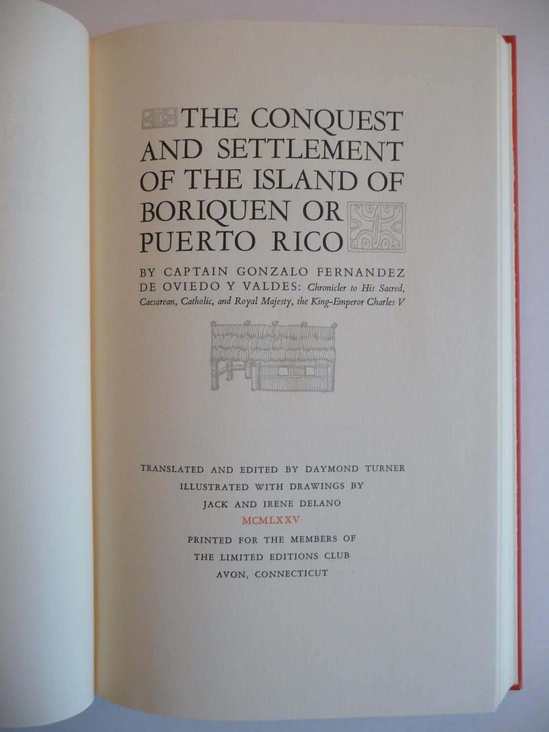The Conquest and Settlement of the Island of Boriquen or Puerto Rico: Fernandez De Oviedo Y Vandes,...